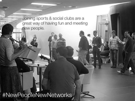 Joining sports and social clubs are a great way of having fun and meeting new people